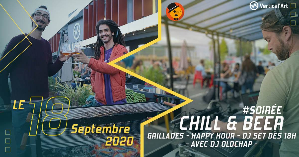 soirée chill and beer à vertical'art lille le 18 septembre prochain, avec grillades, happy hour et la présence du dj oldchap pour passer un moment convivial